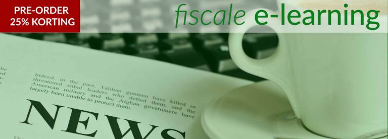 btw actualiteiten 2019, e-learning fiscaal, fiscale e-learning,